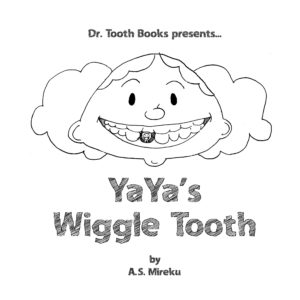 yayas-wiggletooth